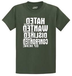 Mens Hated By Many Confronted By None T-Shirt Haters Attitud